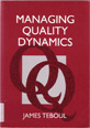Managing Quality Dynamics