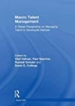 Macro Talent Management: A Global Perspective on Managing Talent in Developed Markets