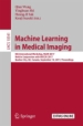 Machine Learning in Medical Imaging (Lecture Notes in Computer Science series)
