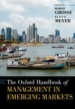 The Oxford Handbook of Management in Emerging Markets