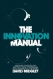 The Innovation Manual: Integrated Strategies and Practical Tools for Bringing Value Innovation to the Market
