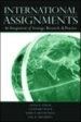 Strategic International Assignments: An Integration of Research & Practice