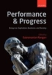 Performance and Progress Essays on Capitalism, Business, and Society