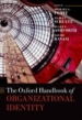 The Handbook of Organizational Identity