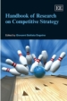 Handbook of Research in Competitive Strategy