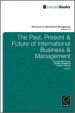 The Past, Present and Future of International Business Management