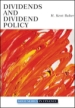 Blackwell Companion to Dividends and Dividend Policy