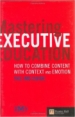 Mastering Executive Education: How to Combine Content with Context and Emotion, The IMD Guide
