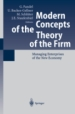 Modern Concepts of the Theory of the Firm: Managing Enterprises in the New Economy
