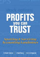 Profits You Can Trust. Spotting & Surviving Accounting Landmines
