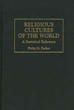 Religious Cultures of the World - A Statistical Reference - Vol 1