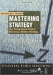 Financial Times - Mastering Strategy
