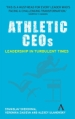 Athletic CEOs: Leadership in Turbulent Times