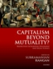 Capitalism Beyond Mutuality? Perspectives Integrating Philosophy and Social Science